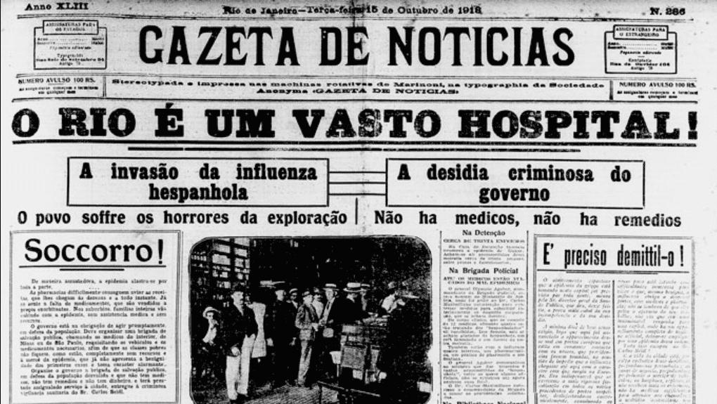 """Jornal Gazeta em 1918 com uma grande machete que diz """"O Rio é um vasto hospital"""", se referindo à gripe espanhola."""