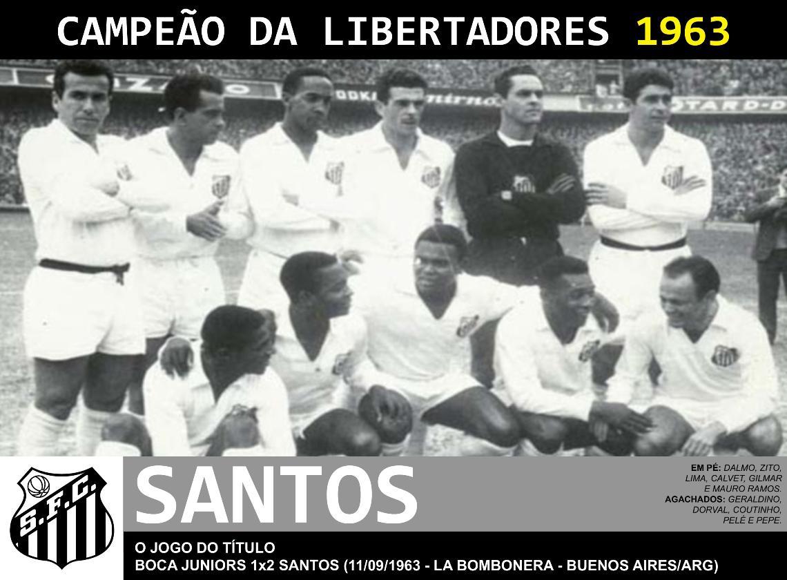 Santos campeão invicto da Libertadores de 1963, tinha Pelé, Pepe e Coutinho